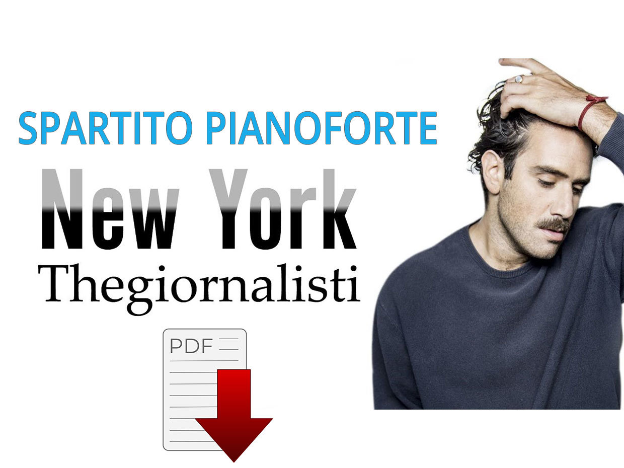 New York – Spartito Per Pianoforte (Thegiornalisti)