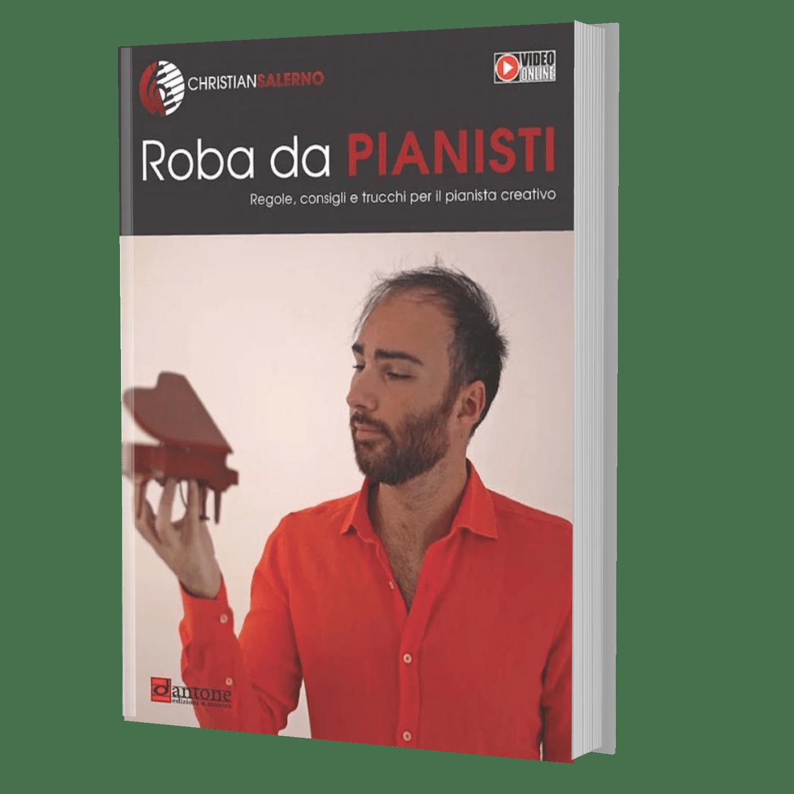 Roba Da Pianisti – Regole, Consigli E Trucchi Per Il Pianista Creativo